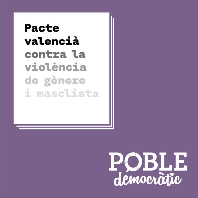 """Poble Democràtic critica que el Consell """"lleve un año sin informar sobre el Pacto Valenciano contra la Violencia de Género"""""""