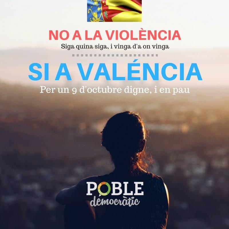 NO a la violència, SI a Valéncia